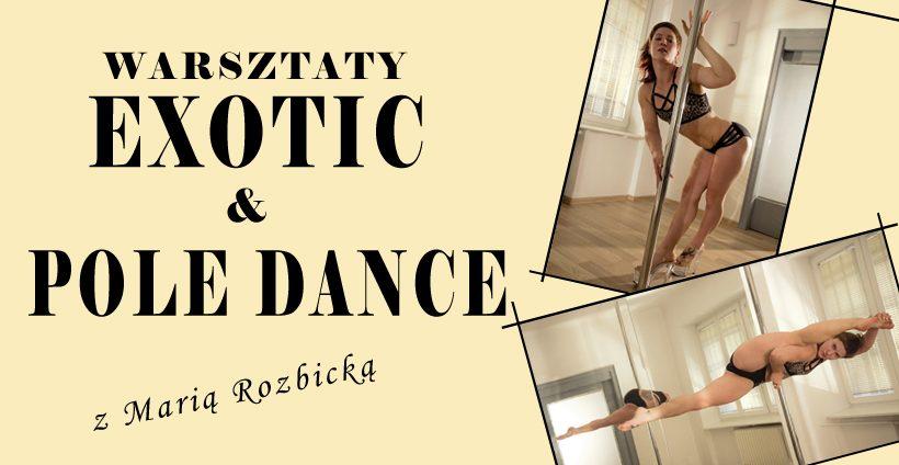 Warsztaty Exotic & Pole Dance z Maria Rozbicka