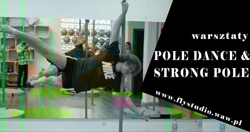 Warsztaty Pole Dance & Strong Pole