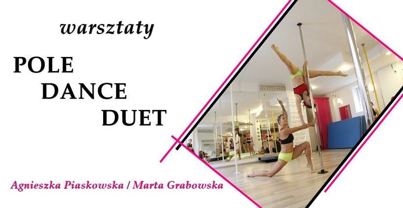 Pole Dance Duet z Agnieszką Piaskowską i Martą Grabowską