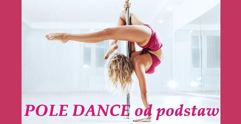 Pole Dance od podstaw – nowe grupy
